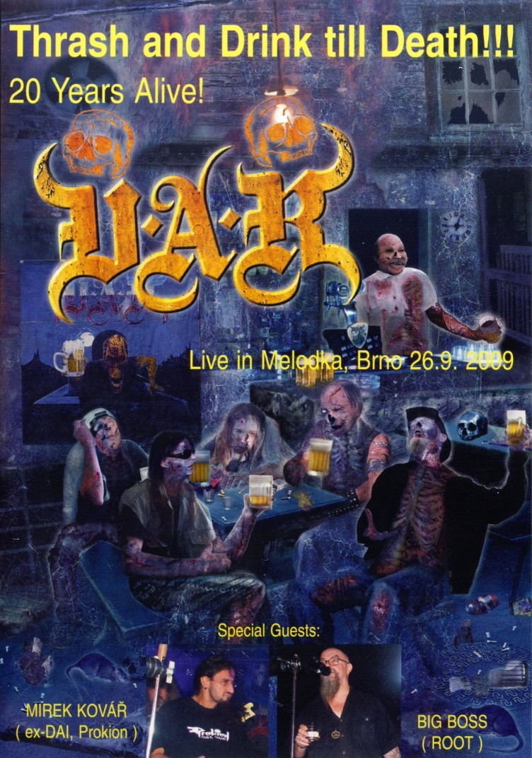 Thrash and drink till death Live, 2010